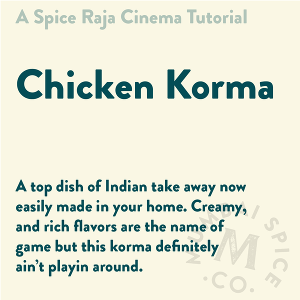 Chicken Korma Recipe & Tutorial