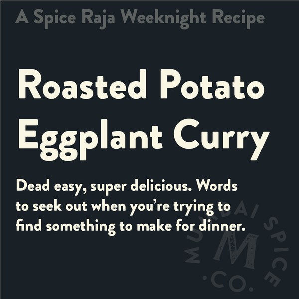 Roasted Potato Eggplant Curry