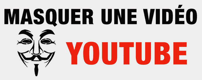 COMMENT CACHER UNE VIDEO SUR YOUTUBE EN 2020
