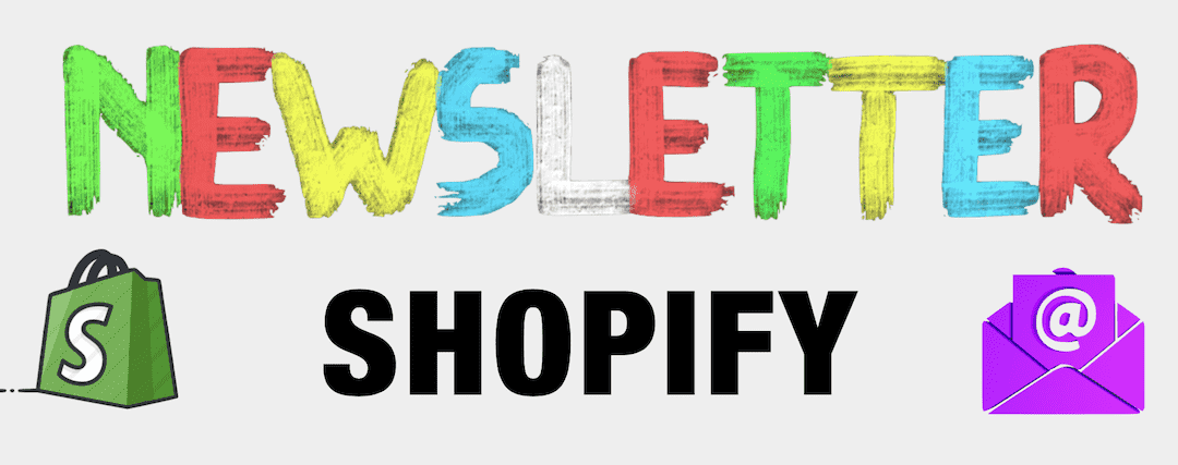 Shopify Newsletter