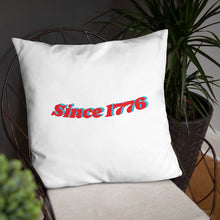 Load image into Gallery viewer, Since 1776 Throw Pillow