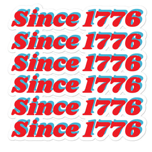 "6 Squad Sticker ""Since 1776"""