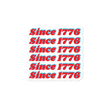 "Load image into Gallery viewer, 6 Squad Sticker ""Since 1776"""