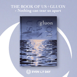 DAY6 (EVEN OF DAY) | 데이식스 | 1st Mini Album THE BOOK OF US : GLUON [NOTHING CAN TEAR US APART]