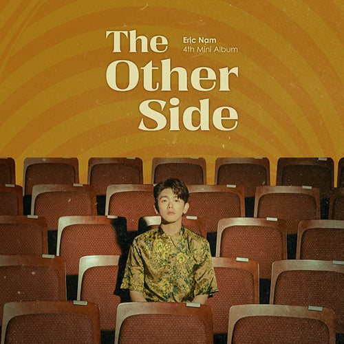 Eric Nam | 에릭남 | 4th Mini Album : THE OTHER SIDE