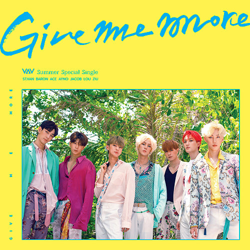 VAV | 브이에이브이 | Summer Special Album : GIVE ME MORE