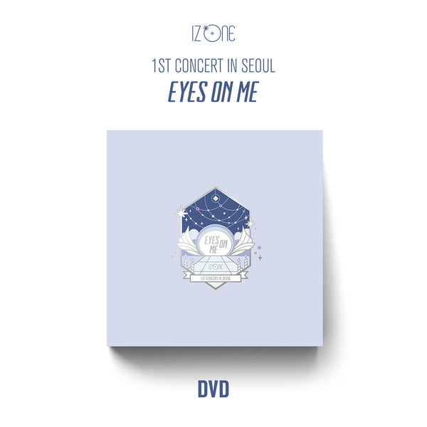 IZ*ONE | 아이즈원 | 1st Concert in Seoul [EYES ON ME] [DVD]