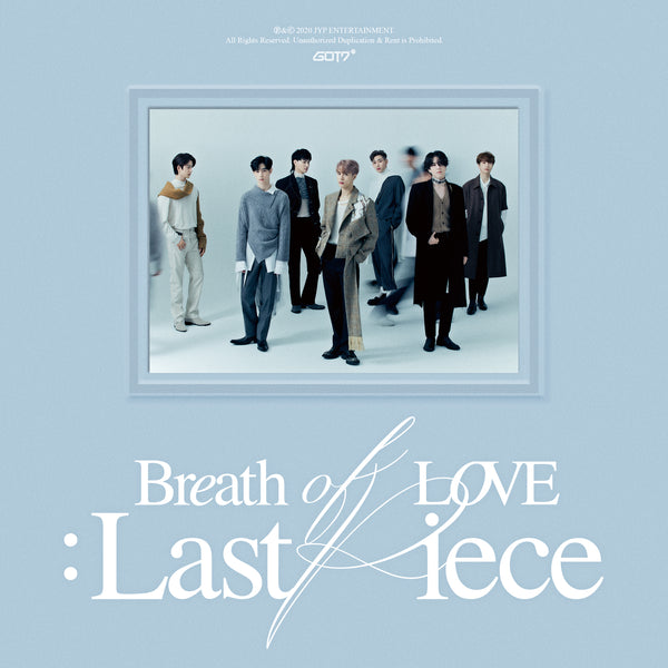 GOT7 | 갓세븐 | 4th Album [BREATH OF LOVE : LAST PIECE]