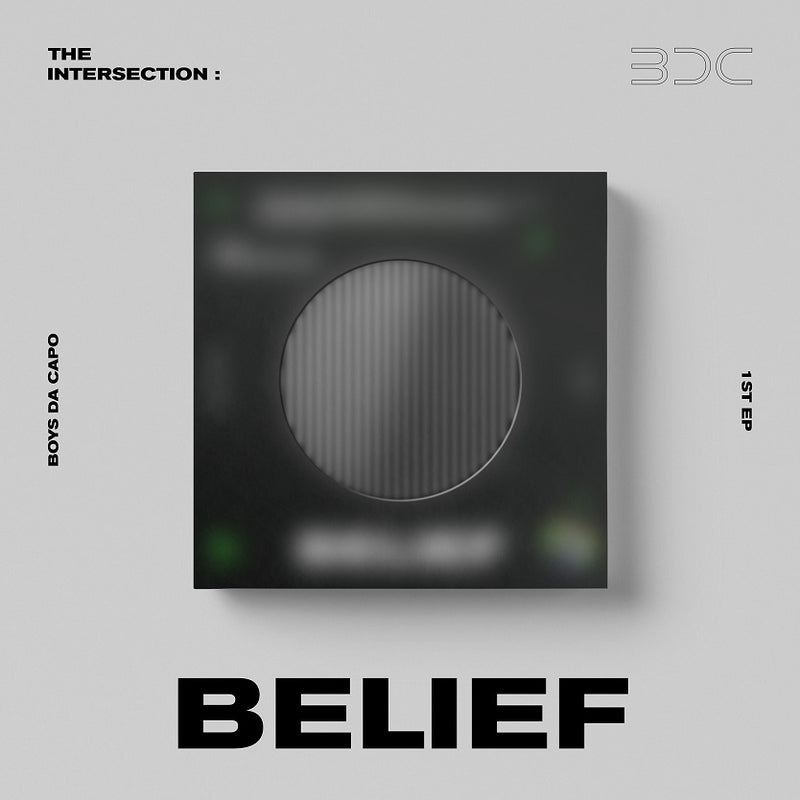 BDC | 비디씨 | 1st EP [THE INTERSECTION : BELIEF]