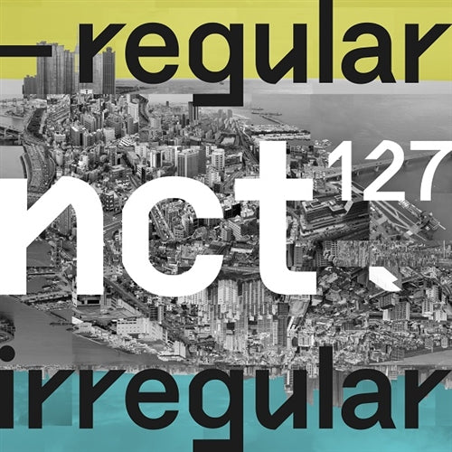 NCT 127 | 엔시티 127 | 1st Album : REGULAR-IRREGULAR