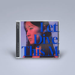 LULI LEE | 이루리 | LET ME DIVE INTO THIS MOMENT