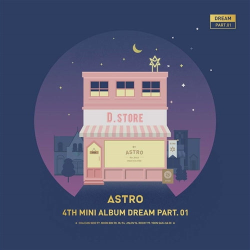ASTRO | 아스트로 | 4th Mini Album : DREAM pt. 01 - KPOP MUSIC TOWN (4333140738126)
