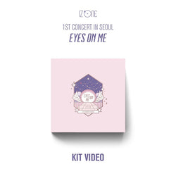 IZ*ONE | 아이즈원 | 1st Concert in Seoul [EYES ON ME] [KIT VIDEO]
