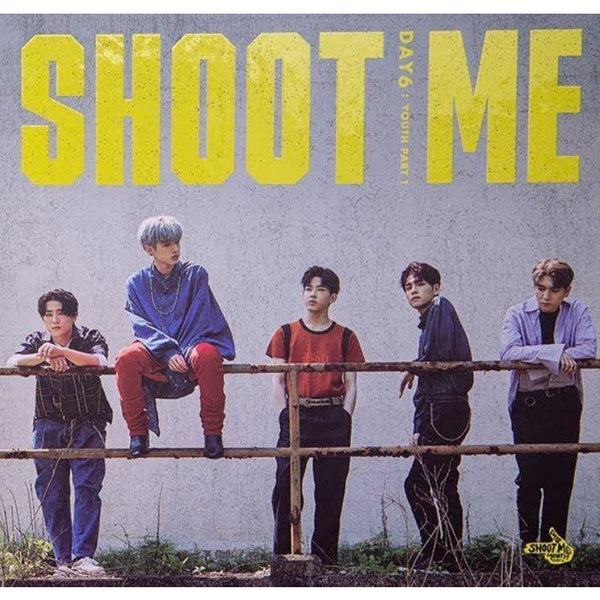 DAY6 | 데이식스 | 3rd Mini Album : SHOOT ME : YOUTH pt. 1 - KPOP MUSIC TOWN (4413054156878)