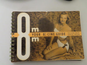 Your 8mm Cine Guide by Robert Grosjean and Pierre Monier (1957) trans. from the French
