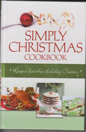 Simply Christmas Cookbook by Marla Tipton (2009)