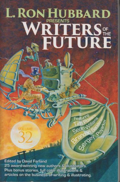 Writers of the Future Vol 32 (L. Ron Hubbard Presents Writers of the Future) edited by David Farland (2016)