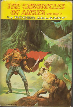 The Chronicles of Amber, Volume 1 by Roger Zelazny (1978) Book Club Edition. Cover illustration by Boris Vallejo