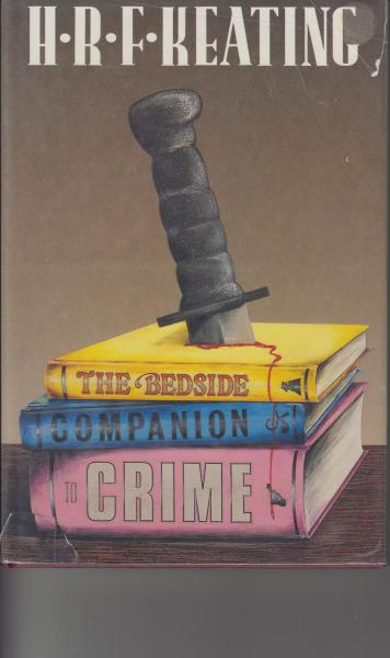 The Bedside Companion to Crime by H.R.F. Keating (1989)