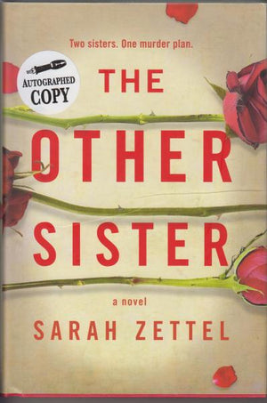 The Other Sister by Sarah Zettel (2018) Signed
