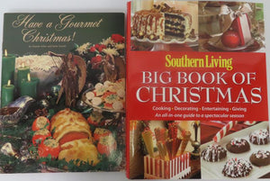 Two Christmas Prep. Books: Southern Living Big Book of Christmas (2009) and Have a Gourmet Christmas! (1978)