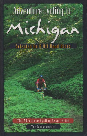 Adventure Cycling in Michigan by Adventure Cycling Association (1997)