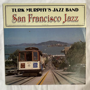 Turk Murphy's Jazz Band: San Francisco Jazz Vol 1 & 2 LP