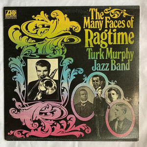Turk Murphy Jazz Band: The Many Faces of Ragtime