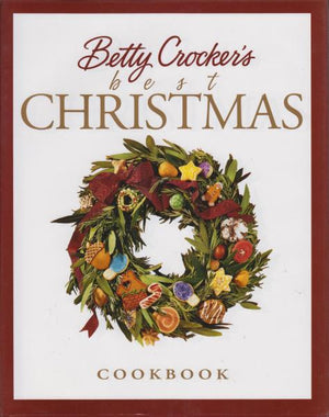 Betty Crocker's Best Christmas Cookbook (1999)