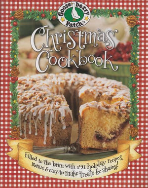Gooseberry Patch Christmas Cookbook: Filled to the Brim with 191 Holiday Recipes, Menus & Easy-to-Make Treats for Sharing! Edited by Kelly Hooper Troiano (2004)