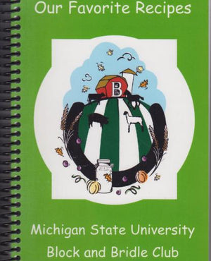 Our Favorite Recipes by MSU Block and Bridle Club (2010)
