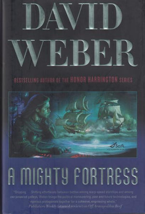 A Mighty Fortress (Safehold Book 4) by David Weber (2010) First Edition/First Printing