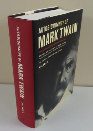 Autobiography of Mark Twain, Vol. 1 Edited by Harriet Elinor Smith (2010)