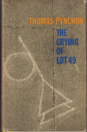 The Crying of Lot 49 by Thomas Pynchon (1966) First Edition