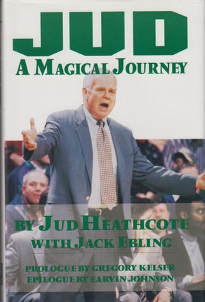 Jud: A Magical Journey by Jud Heathcote with Jack Ebling (1995)