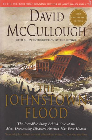 The Johnstown Flood by David McCullough (1987)