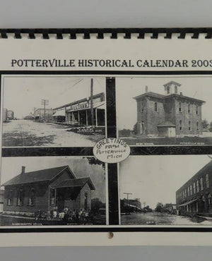 Potterville Historical Calendar 2003 (Pictures of Historical Potterville, MI)
