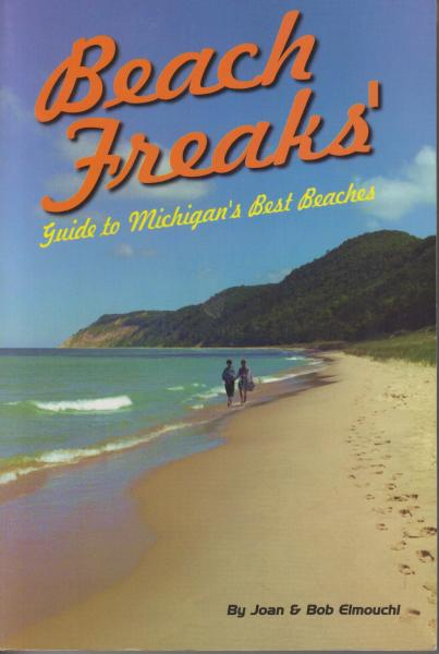 Beach Freaks' Guide to Michigan's Best Beaches by Joan & Bob Elmouchi (1999)