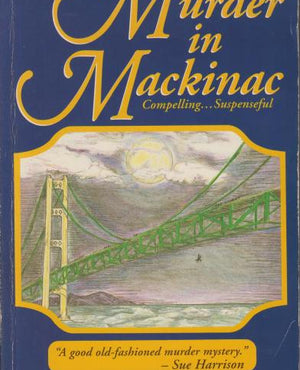 Murder in Mackinac: A Novel by Ronald L. Lewis (1995)