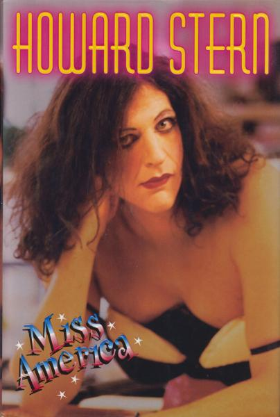 Miss America by Howard Stern (1995) First Edition/First Printing