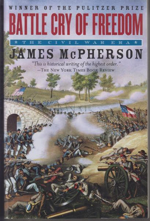 Battle Cry of Freedom: The Civil War Era by James McPherson (1988)