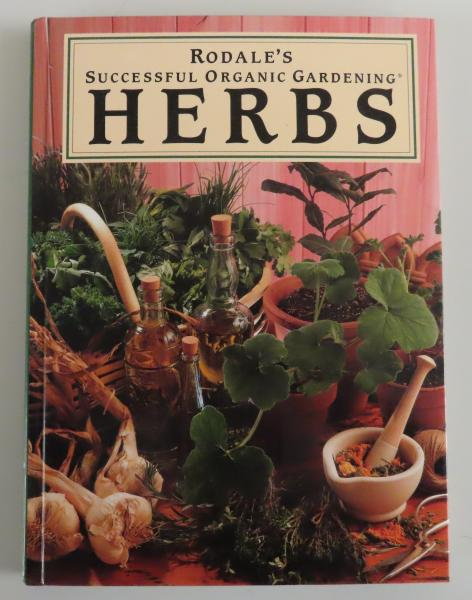 Herbs (Rodale's Successful Organic Gardening) by Patricia A. Michalak (1993)