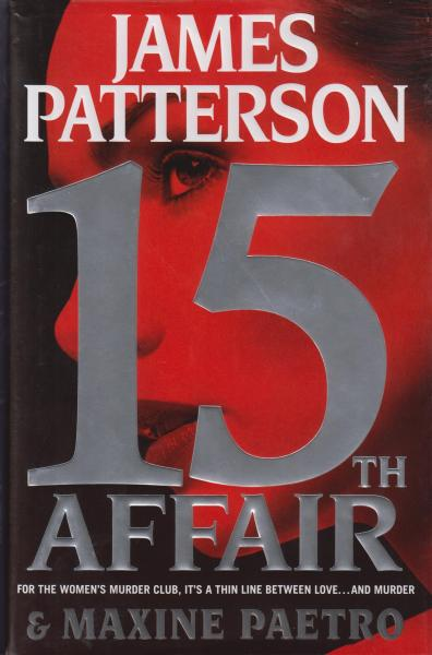 15th Affair by James Patterson and Maxine Paetro (2016) First Edition/First Printing