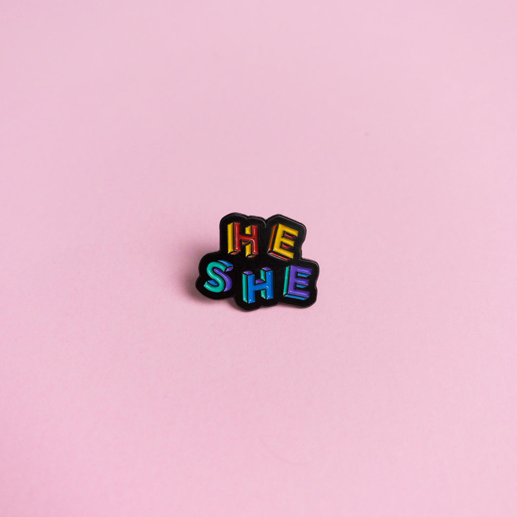 He / She Pronouns — enamel pin