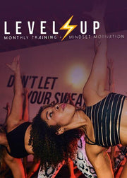 LEVEL UP - Monthly Training + Mindset Motivation Program