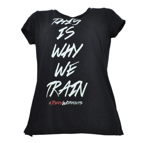 This is Why We Train T-Shirt Black Womens Tee