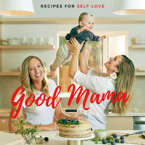 Good Mama's Recipes for Self-Love
