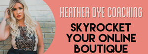 Skyrocket Your Online Boutique
