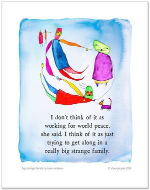 Big Strange Family Color Wash Prints
