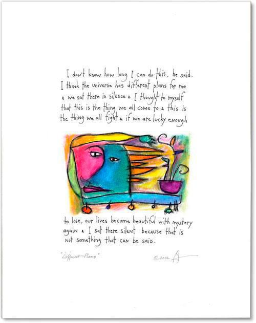 different plans StoryPeople print by Brian Andreas